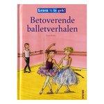 Betoverende balletverhalen - Lezen is te gek