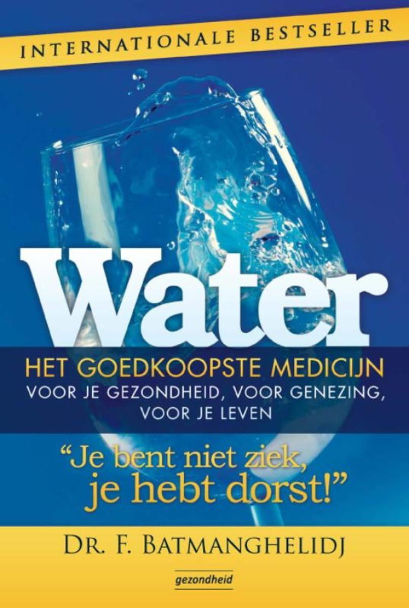 Water, het goedkoopste medicijn