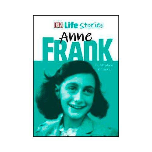 Dk Life Stories Anne Frank - Stephen Krensky