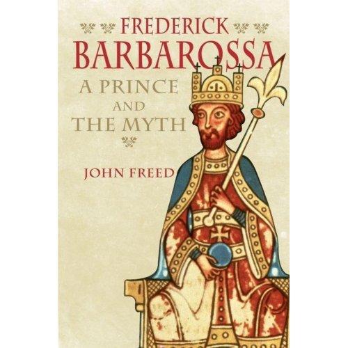 Frederick Barbarossa - John B. Freed